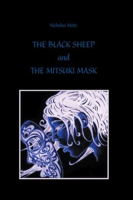 THE BLACK SHEEP and THE MITSUKI MASK