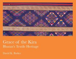 Grace of the Kira: Bhutan's Textile Heritage (PagePerfect NOOK Book)