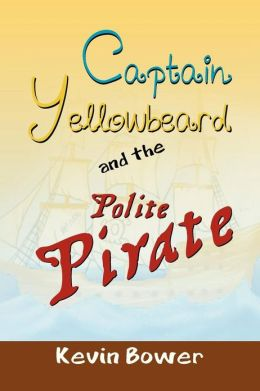 Captain Yellowbeard and the Polite Pirate