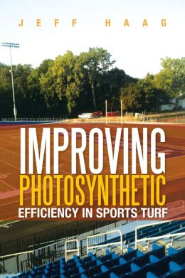 IMPROVING PHOTOSYNTHETIC EFFICIENCY IN SPORTS TURF