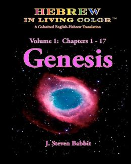 Hebrew in Living Color - Genesis: Genesis, Chapters 1 - 17