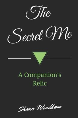 The Secret Me: a Companion's Relic