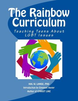 The Rainbow Curriculum: Teaching Teens about Lgbt Issues