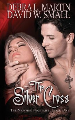 The Silver Cross (a Vampire Nightlife Novel): A Vampire Nightlife Novel