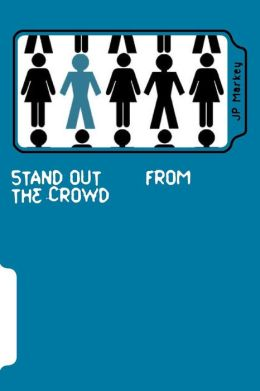 Stand Out: From The Crowd
