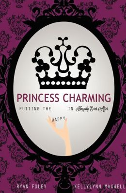 Princess Charming: Putting the Happy in Happily Ever After