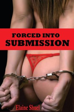 Forced into Submission