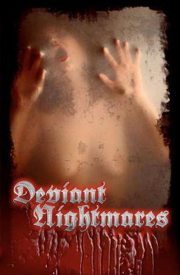 Deviant Nightmares: 2012