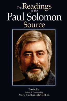 The Readings of the Paul Solomon Source Book 6