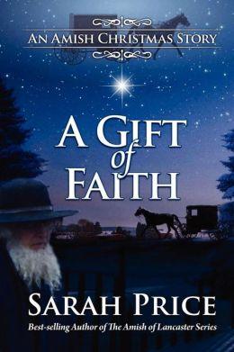 A Gift of Faith: An Amish Christmas Story