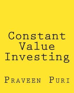 Constant Value Investing: The Simple, Elegant Trading Method