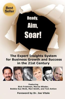Ready, Aim, Soar! by Bobbie Sue Wolk