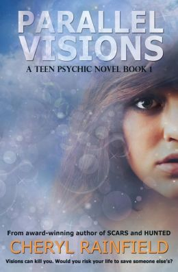 Parallel Visions: A Teen Psychic Novel