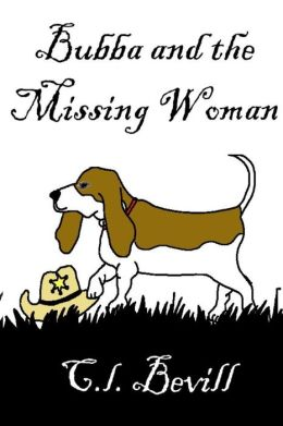Bubba and the Missing Woman: A Bubba Mystery