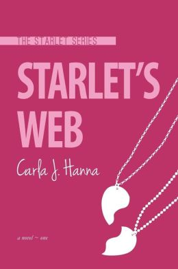 Starlet's Web: The Starlet Series