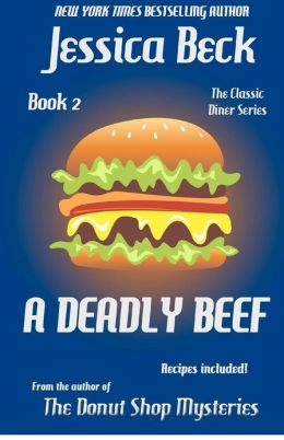 A Deadly Beef: Book 2 in the Classic Diner Mystery Series