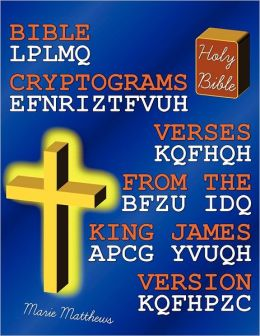 Bible Cryptograms: Verses from the King James Version