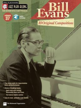 Bill Evans: 10 Original Compositions (Songbook): Jazz Play-Along Volume 37