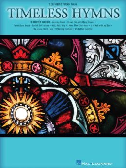 Timeless Hymns (Songbook): Beginning Piano Solo