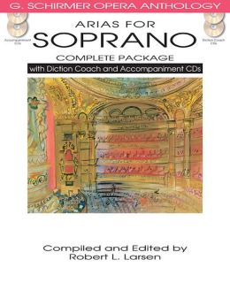 Arias for Soprano Complete Package: with Diction Coach and Accompaniment CDs