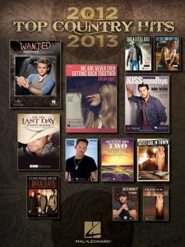 Top Country Hits of 2012-2013 Hal Leonard Corp.
