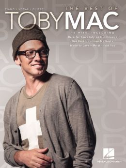 The Best of TobyMac Songbook