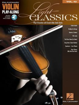 Light Classics: Violin Play-Along Volume 42