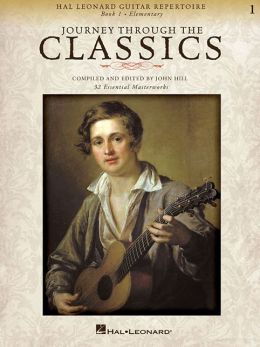 Journey Through the Classics: Book 1: Hal Leonard Guitar Repertoire