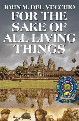For the Sake of All Living Things: A Novel
