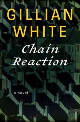 Chain Reaction: A Novel