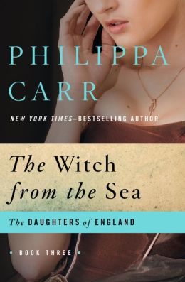 The Witch from the Sea (Daughters of England Series #3)