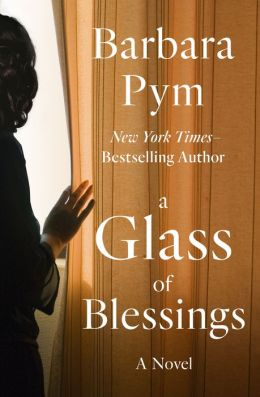 A Glass of Blessings: A Novel