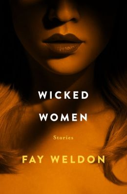 Wicked Women: Stories