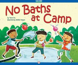 No Baths at Camp: Read-Aloud Edition