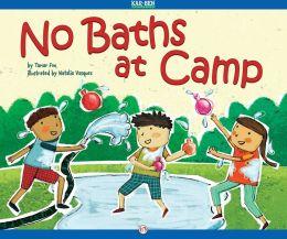 No Baths at Camp: Read-Aloud Edition