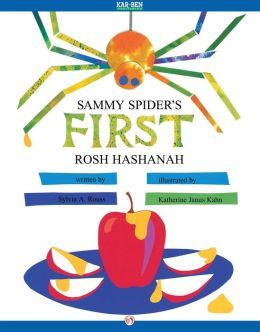 Sammy Spider's First Rosh Hashanah: Read-Aloud Edition