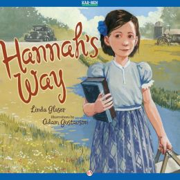 Hannah's Way: Read-Aloud Edition