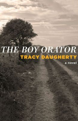 The Boy Orator: A Novel