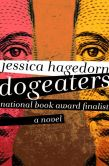 Book Cover Image. Title: Dogeaters:  A Novel, Author: Jessica Hagedorn