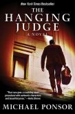 Book Cover Image. Title: The Hanging Judge:  A Novel, Author: Michael Ponsor