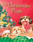 Book Cover Image. Title: The Christmas Pups, Author: Teresa Bateman