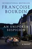 An Unspoken Suspicion: A Novel