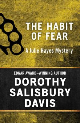 The Habit of Fear (Julie Hayes Series #4)