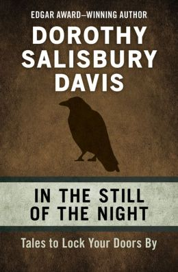 In the Still of the Night: Tales to Lock Your Doors By