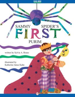 Sammy Spider's First Purim: Read-Aloud Edition