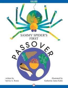 Sammy Spider's First Passover: Read-Aloud Edition