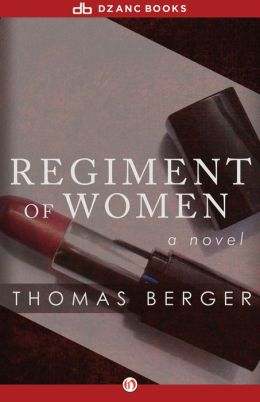 Regiment of Women: A Novel