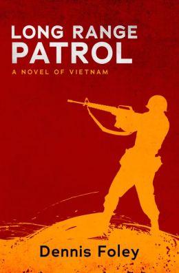 Long Range Patrol: A Novel of Vietnam