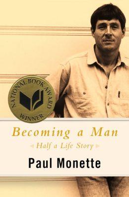Becoming a Man: Half a Life Story