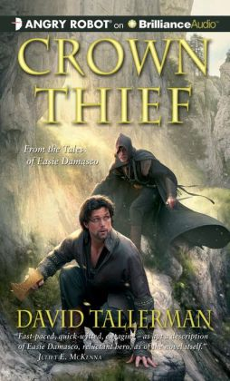Crown Thief (Tales of Easie Damasco Series #2)